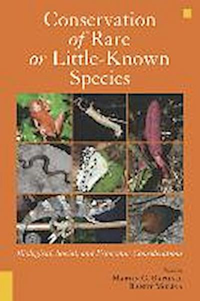 Conservation of Rare or Little-Known Species: Biological, Social, and Economic Considerations