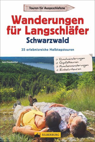 Wanderungen für Langschläfer Schwarzwald
