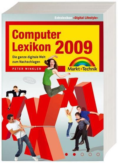 Computer-Lexikon 2009: Die ganze digitale Welt zum Nachschlagen