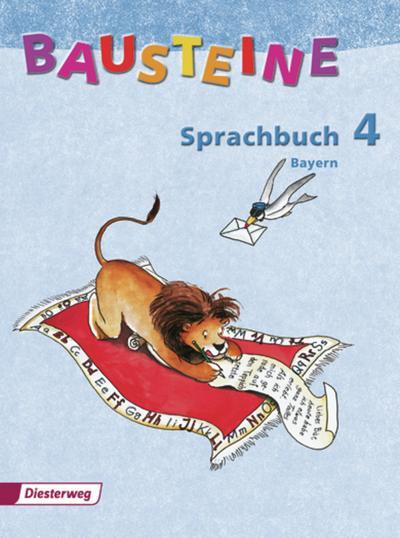 BAUSTEINE Sprachbuch - Ausgabe 2006 für Bayern: Sprachbuch 4 - Diesterweg Moritz - Taschenbuch, Deutsch, Felix E. Emminger, Ausgabe 2006, Ausgabe 2006