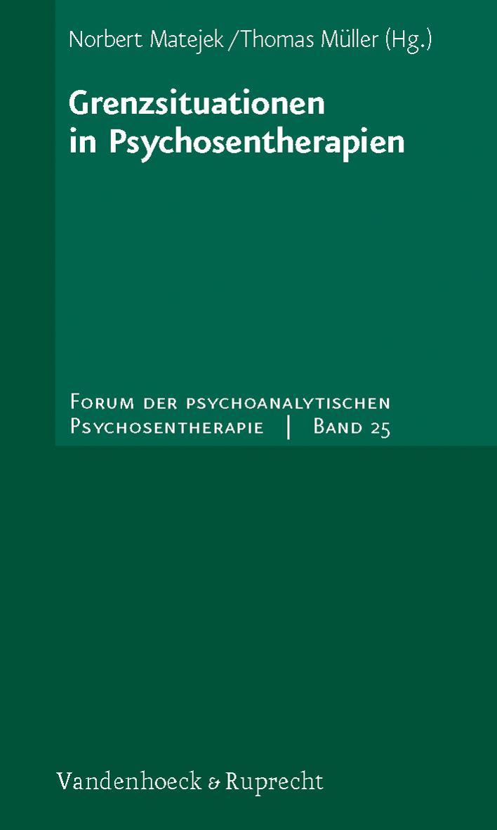 Grenzsituationen in Psychosentherapien Norbert Matejek