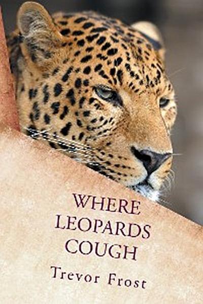 Where Leopards Cough