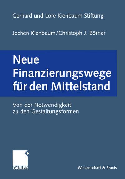 Neue Finanzierungswege f¿r den Mittelstand
