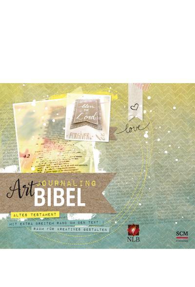 Die Bibel - Neues Leben, Art Journaling: Altes Testament