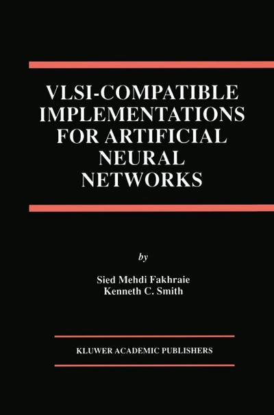VLSI -- Compatible Implementations for Artificial Neural Networks