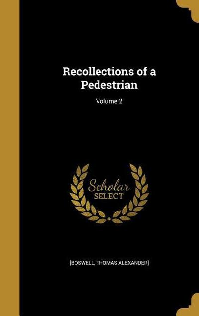 RECOLLECTIONS OF A PEDESTRIAN