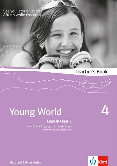 Young World English Class 6, Teacher's Book m. CD-ROM Illya Arnet-Clark