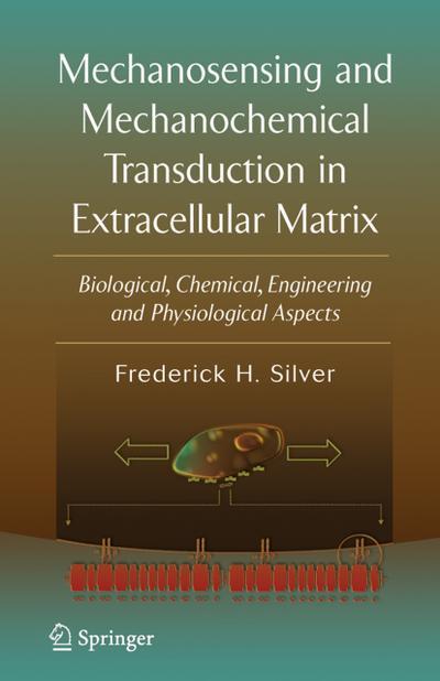 Mechanosensing and Mechanochemical Transduction in Extracellular Matrix