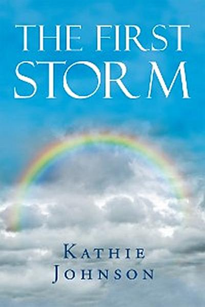 The First Storm
