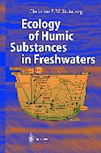 Ecology of Humic Substances in Freshwaters, C. Steinberg