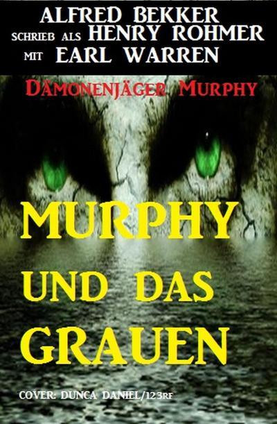 Dämonenjäger Murphy - Murphy und das Grauen