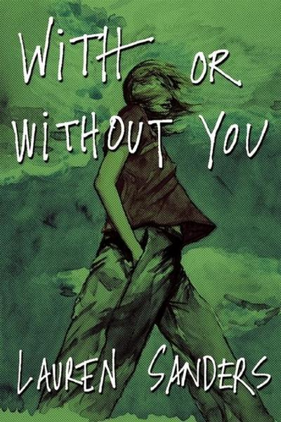 With or Without You - Akashic Books - Taschenbuch, Englisch, Lauren Sanders, ,