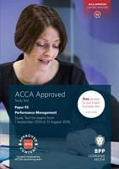 ACCA F5 Performance Management: Study Text - Bpp Learning Media - Taschenbuch, Englisch, BPP Learning Media, Study Text, Study Text