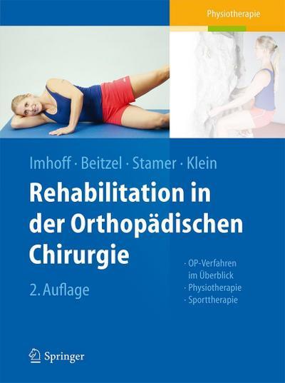Rehabilitation in der orthopädischen Chirurgie