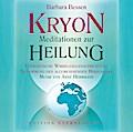 Kryon - Meditationen zur Heilung - Energetisc ...