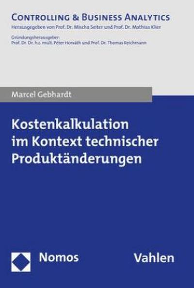 Kostenkalkulation im Kontext technischer Produktänderungen