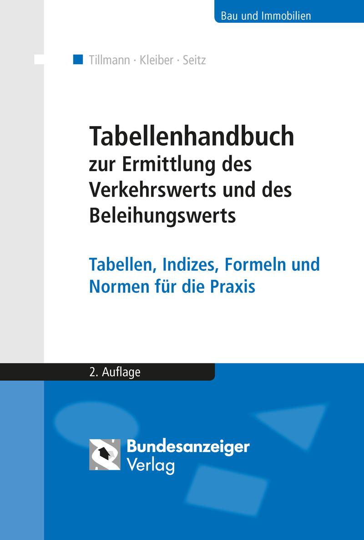 Tabellenhandbuch zur Ermittlung des Verkehrswerts und des Beleihungswerts v ...