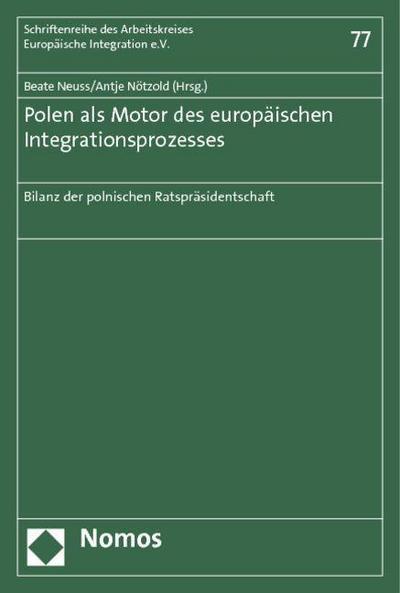 Polen als Motor des europäischen Integrationsprozesses