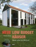 Neue Low-Budget-Häuser; Bauen unter 225.000 E ...