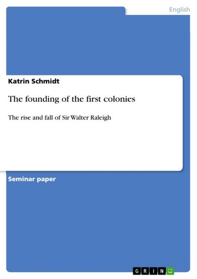 The founding of the first colonies