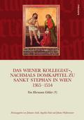 Das Wiener Kollegiat-, nachmals Domkapitel zu ...