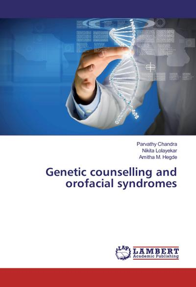 Genetic counselling and orofacial syndromes