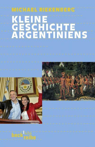 Kleine Geschichte Argentiniens