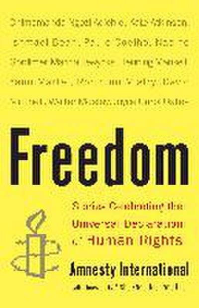 Freedom: Stories Celebrating the Universal Declaration of Human Rights - Broadway Books - Taschenbuch, Englisch, Desmond Tutu, ,