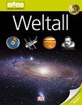 Weltall   ; memo Wissen entdecken 15; Deutsch; durchg. farb. Fotos, Ill. -