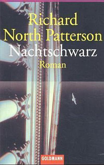 Nachtschwarz: Roman