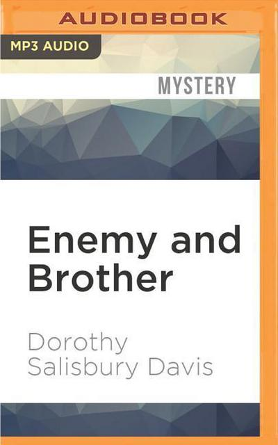 Enemy and Brother