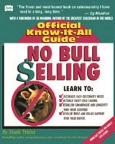 No Bull Selling: Creative Sales Techniques