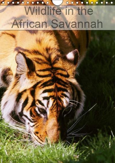 Wildlife in the African Savannah (Wall Calendar 2019 DIN A4 Portrait)