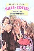 Bille und Zottel, Bd.11, Sensation in der Manege