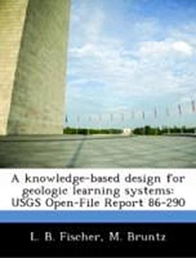 Fischer, L: Knowledge-based design for geologic learning sys