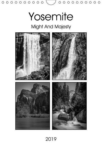 Yosemite - Might And Majesty (Wall Calendar 2019 DIN A4 Portrait)