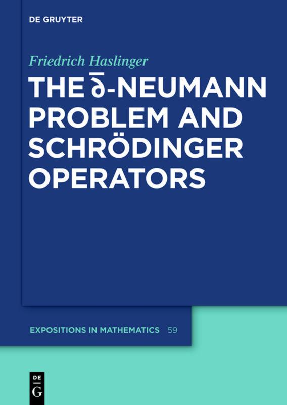 The d-bar Neumann Problem and Schrödinger Operators Friedrich Haslinger