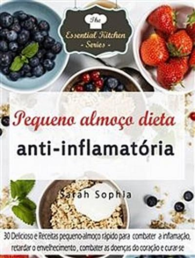 Pequeno Almoço Dieta Anti-Inflamatória