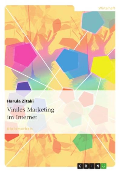 Virales Marketing im Internet
