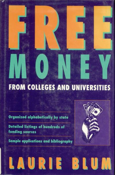 Free Money From Colleges and Universities