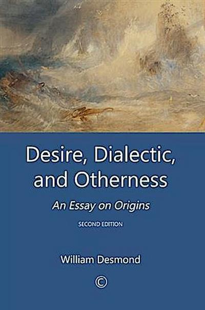 Desire, Dialectic and Otherness