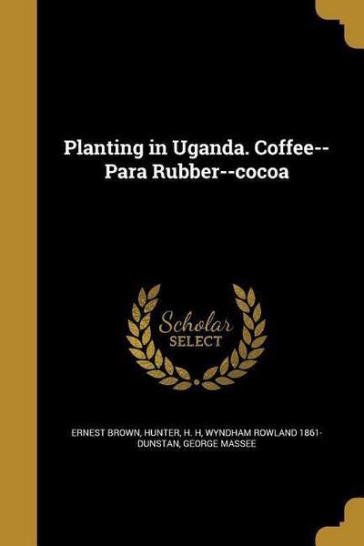 PLANTING IN UGANDA COFFEE--PAR