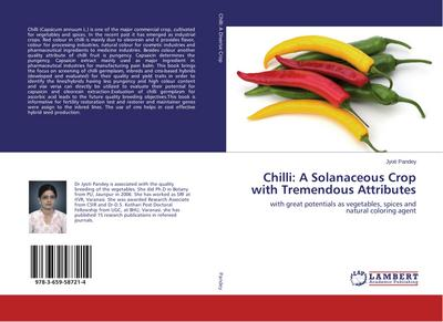 Chilli: A Solanaceous Crop with Tremendous Attributes