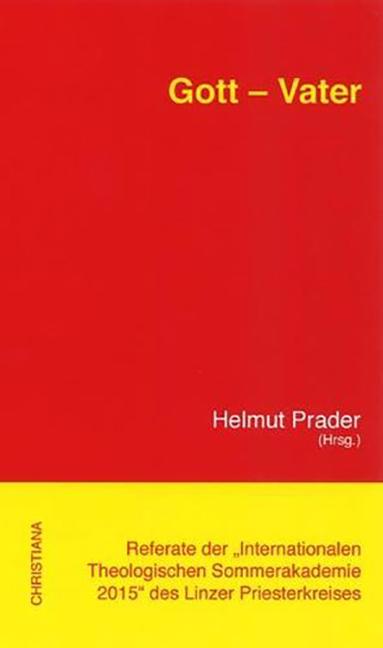 Gott - Vater Helmut Prader
