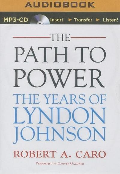 The Path to Power: The Years of Lyndon Johnson