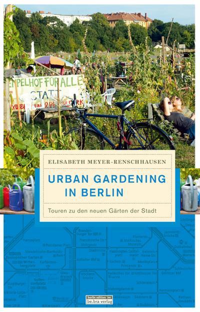 Urban gardening: Touren zu den neuen Gärten der Stadt