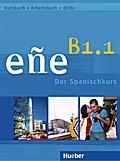eñe B1.1. Kursbuch + Arbeitsbuch. Schulbuchausgabe