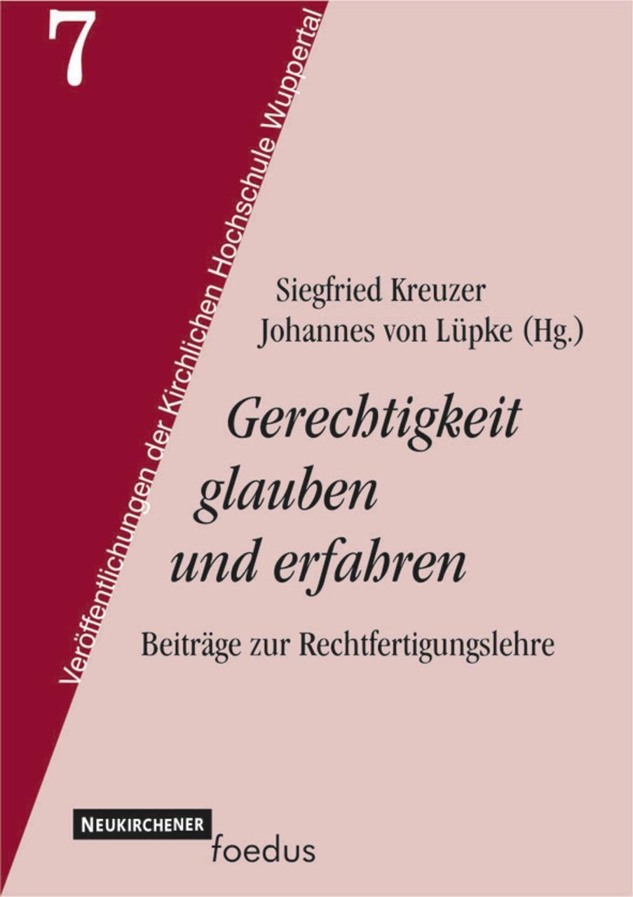 Gerechtigkeit glauben und erfahren Siegfried Kreuzer