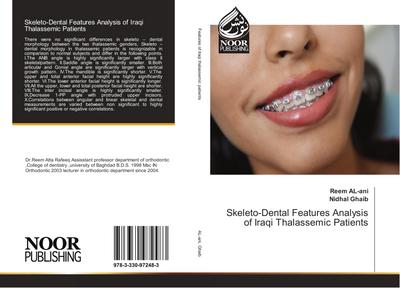 Skeleto-Dental Features Analysis of Iraqi Thalassemic Patients