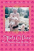 Minus Nine to One: The Diary of an Honest Mum by Jools Oliver (4-May-2006) Paperback
